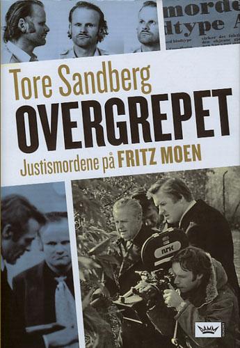 Overgrepet. Justismordene på Fritz Moen.