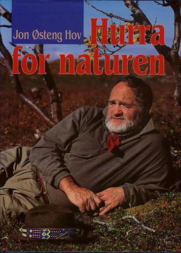 Hurra for naturen.