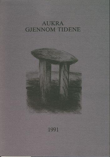 AUKRA GJENNOM TIDENE.  Lokalhistorisk skrift
