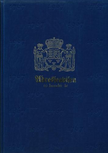 Trondhiems Adressecontoirs Efterretninger. Adresseavisen to hundre år. Fra postrytternes til telesatelittenes tidsalder.