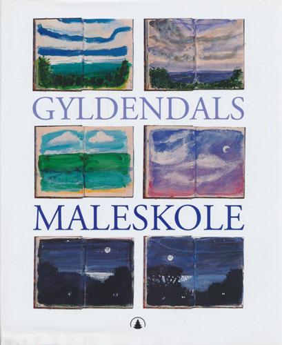 (TEGNING OG MALING) Gyldendals maleskole.