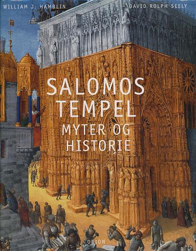 Salomos tempel. Myter og historie.