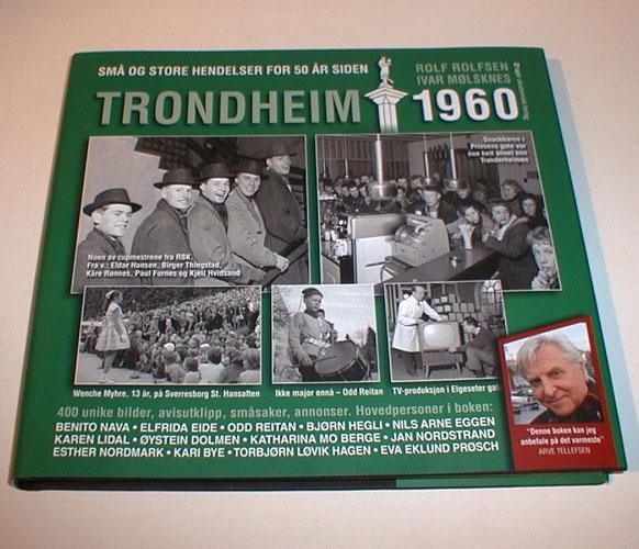 Trondheim 1960. Små og store hendelser for 50 år siden.
