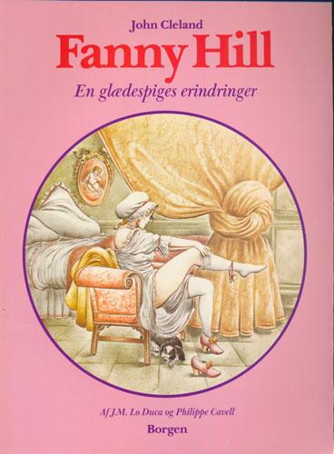 Fanny Hill. En glædespiges erindringer. Tekst: J.M. Lo Duca. Tegninger: Philippe Cavell.