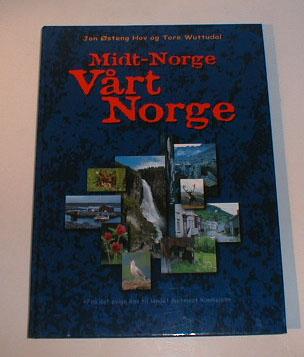 Midt-Norge Vårt Norge.
