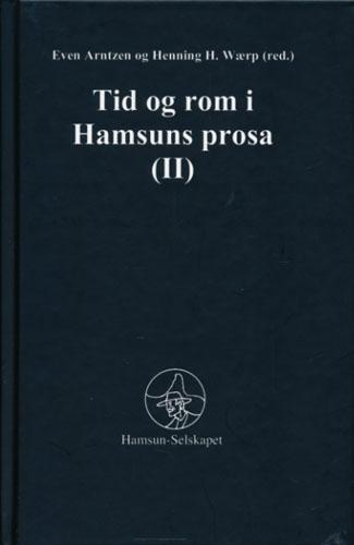 (HAMSUN, KNUT) Tid og rom i Hamsuns prosa (II).
