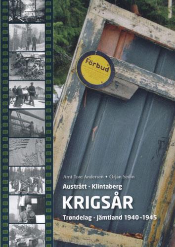 Austrått - Klintaberg. Krigsår. Trøndelag - Jämtland 1940-1945.