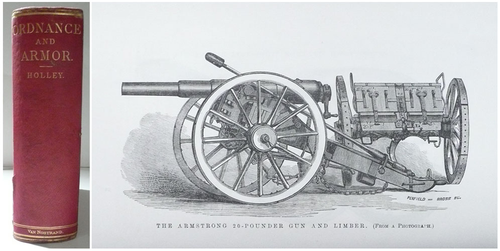 A Treatsie on Ordnance and Armor: Embracing Descriptions, Discussions, and Professional Opinions Concerning the Materia, Fabrication, Requirements, Capabilities, and Endurance of European and American Guns for Naval, Sea-Coast and Iron-Clad Warfare and Their Rifling, Projectiles, and Breech-Loading. Also, Results of Experiments Against Armor, From Official Records. With an Appendix, Referring to Gun-Cotton, Hooped Guns, Etc., Etc. With 493 Illustrations.