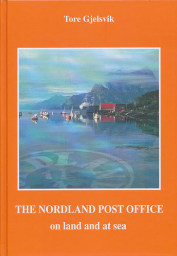 The Nordland Post Office on land and at sea.