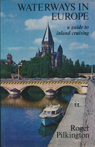 Waterways in Europe. A Guide to Inland Cruising.