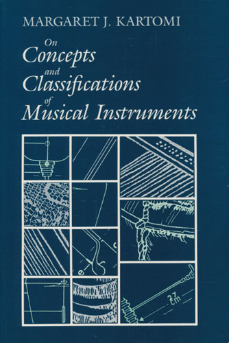 On Concepts and Classifications of Musical Instruments.