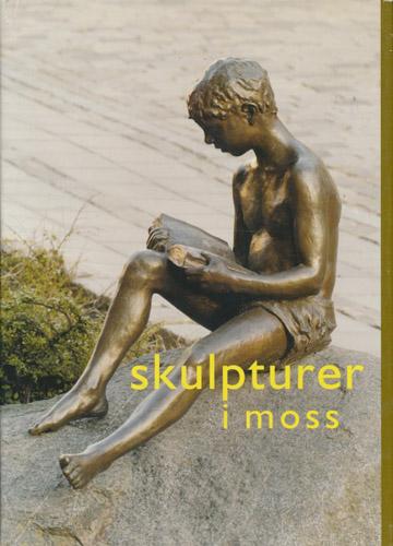 Skulpturer i Moss.