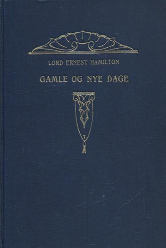 Gamle og nye dage. Oversat av C.J. Hambro.