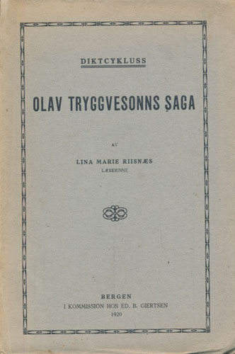 Olav Tryggvesonns saga. Diktcykluss.