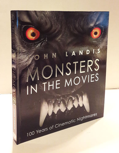 Monsters in the Movies. 100 Years of Cinematic Nightmares.