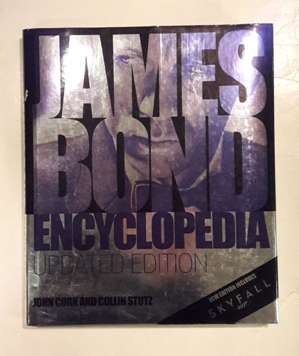 James Bond Encyclopedia. Updated Edition.