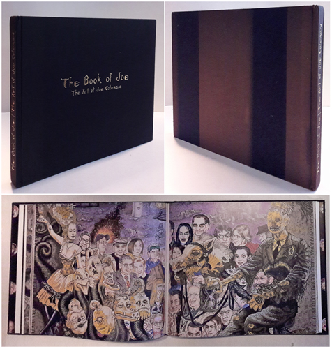 (COLEMAN, JOE) The Book of Joe. The Art of Joe Coleman. With Texts by Asia Argento, Jack Sargeant, Anthony Haden-Guest et al.