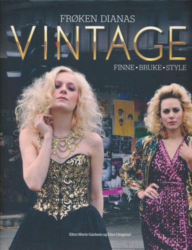 Frøken Dianas Vintage. Finne - bruke - style.