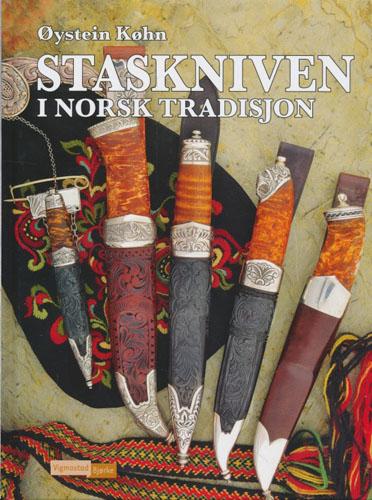 Staskniven i norsk tradisjon.