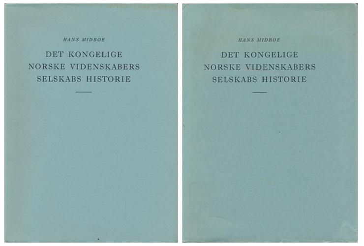 Det kongelige norske videnskabers selskabs historie 1760-1960.
