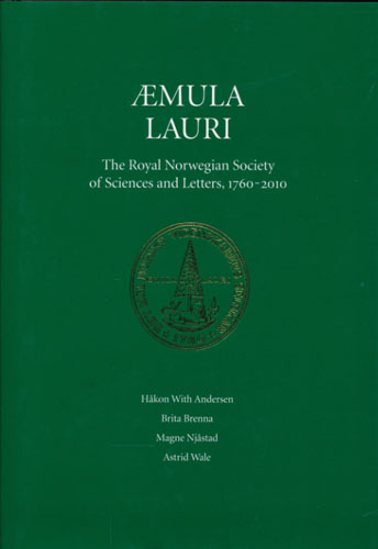 Aemula Lauri. The Royal Norwegian Society of Sciences and Letters, 1760-2010.