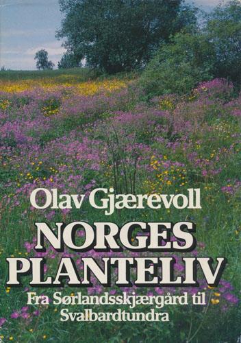 Norges planteliv. Fra Sørlandsskjærgård til Svalbardtundra.