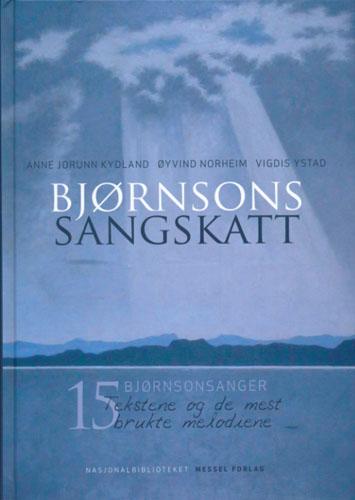 Bjørnsons sangskatt. 15 Bjørnsonsanger. Tekstene og de mest brukte melodiene.