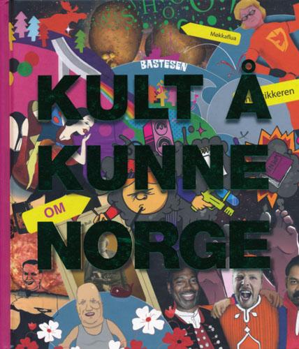 KULT Å KUNNE OM NORGE.