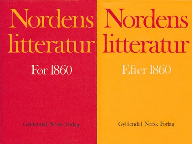 Nordens litteratur. I-II. Før 1860. Efter 1860.