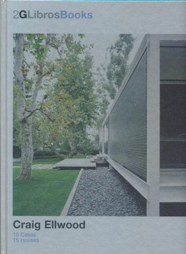 (ELLWOOD, CRAIG) CRAIG ELLWOOD:  15 Casas/15 Houses.