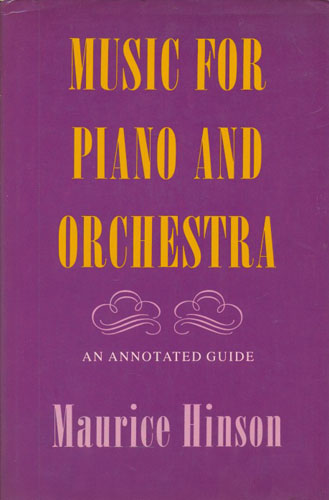 Music for piano and orchestra. An annotated guide.