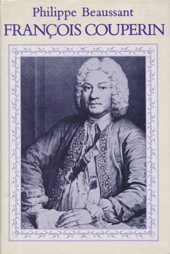 Francois Couperin. Translated from the French by Alexandra Land. Musical examples transcribed by Dominique Visse.