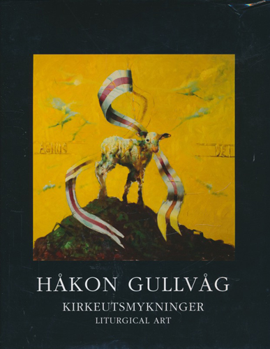 (GULLVÅG, HÅKON) Håkon Gullvåg. Kirkeutsmykninger.