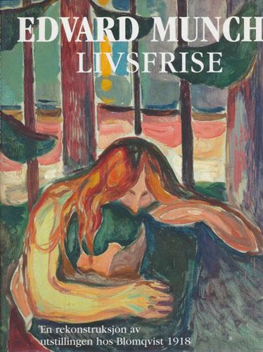 (MUNCH, EDVARD) Edvard Munchs livsfrise. En rekonstruksjon av utstillingen hos Blomqvist 1918.