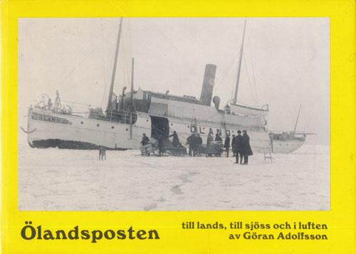 Ölandsposten till lands, till sjöss och i luften. Med teckningar av Olof Söderbäck.