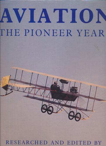Aviation. The Pioneer Years.