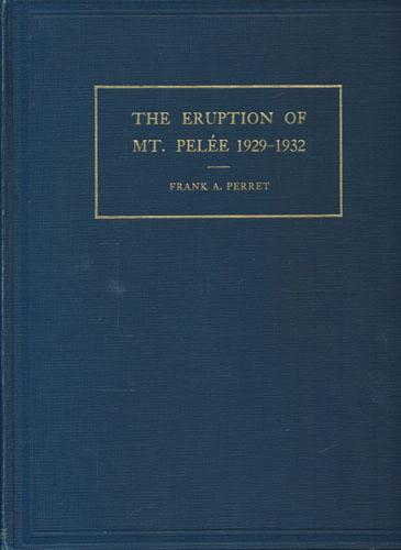 The eruption of Mt. Peleé 1929-1932.