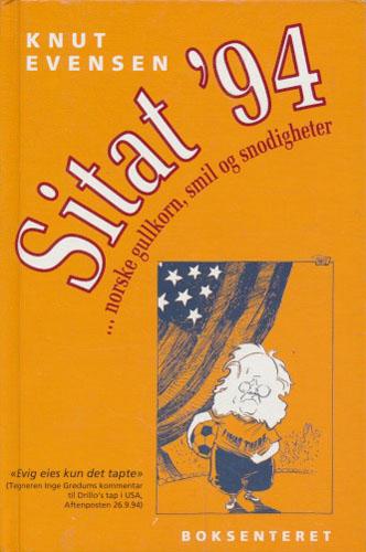 Sitat ´94 ...norske gullkorn, smil og snodigheter.