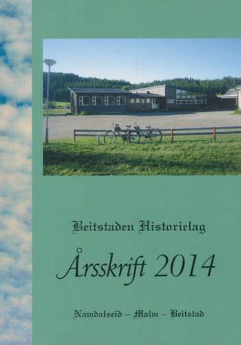 BEITSTADEN HISTORIELAG.  Jubileumsskrift 2014.