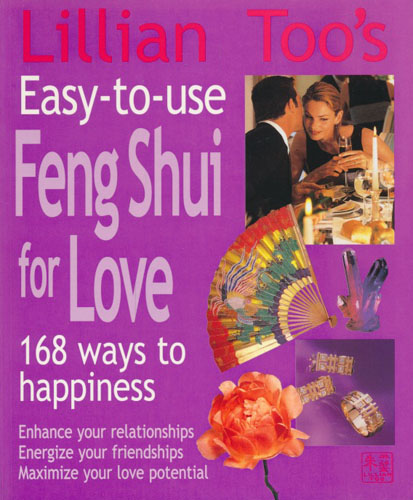 (FENG SHUI) Easy-to-use Feng Shui for love.