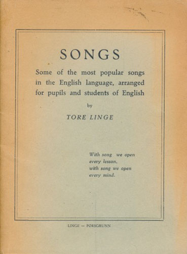 Songs. Some of the most popular songs in the English language, arranged for pupils and students of English.