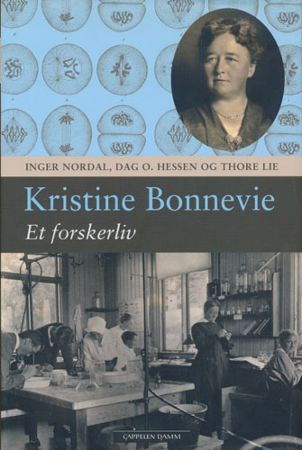 (BONNEVIE, KRISTINE) Kristine Bonnevie - et forskerliv.