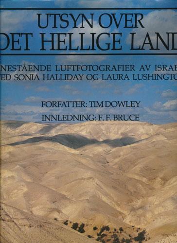 Utsyn over det hellige land. Enestpende luftfotografier av Israel, ved Sonia Halliday og Laura Lushington.