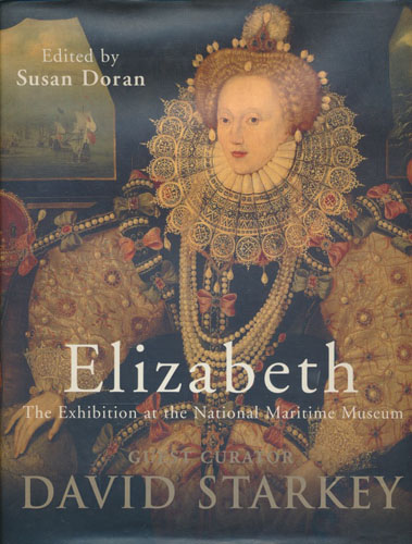 Elizabeth. The Exhibition at the National Maritime Museum.