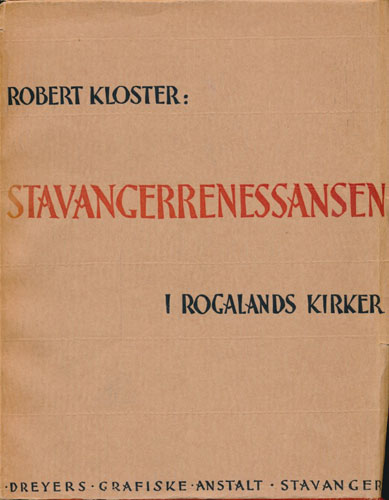 Stavangerrenessansen i Rogalands kirker.