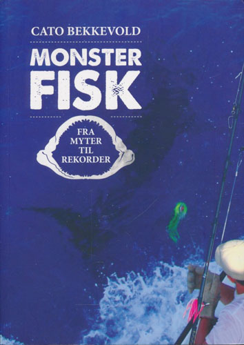 Monsterfisk.