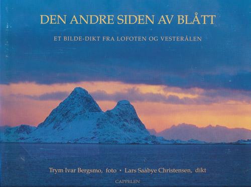 Den andre siden av blått. Et bilde-dikt fra Lofoten og Vesterålen.