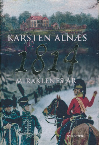 1814. Miraklenes år.