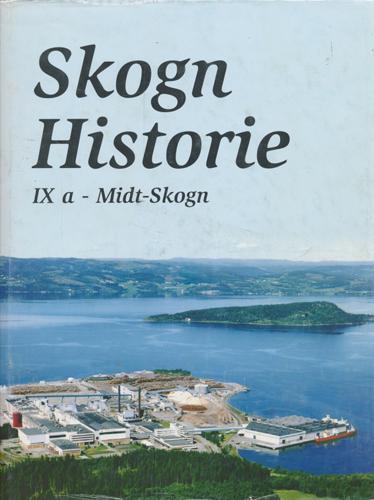 (SKOGN) Skogn historie IXa. Midt-Skogn.