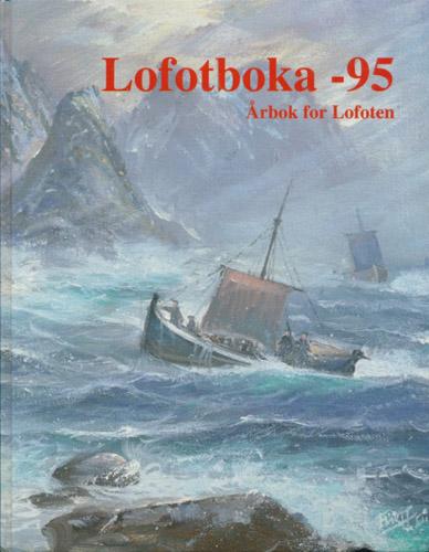 LOFOTBOKA -95.  Årbok for Lofoten.